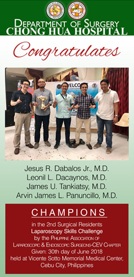 Chong Hua Hospital | Department of Surgery | Champions of the 2nd Surgical Residents Laparoscopy Skills Challenge by the Philippine Association of Laparoscopic & Endoscopic Surgeons - CEV Chapter