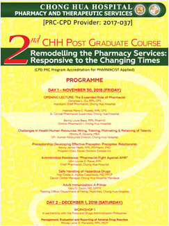 2nd Chong Hua Hospital Pharmacy Post-Graduate Course - Remodeling the Pharmacy Services: Responsive to the Changing Times