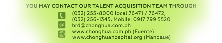 Contact Talent Acquisition Team | Chong Hua Hospital - Career Center